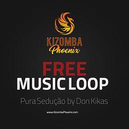 Kizomba Phoenix Loop 1 - Pura Seducao by