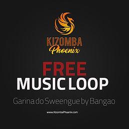 Kizomba Phoenix Loop 3 - Garina do Sween