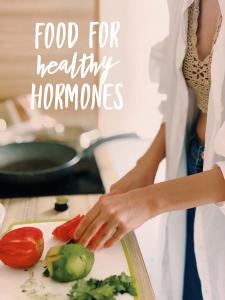 Food for Healthy Hormones