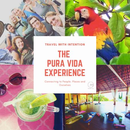 The Pura Vida Experience
