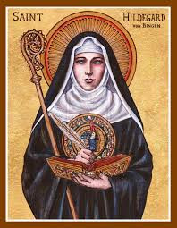 Hildegard of Bingen - she was a benedictine nun - and became Magistra for the women in the monastery - visionary, herbalist. She was sanctified in 2012.