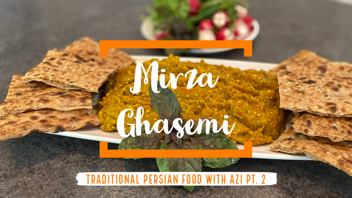 Mirza Ghasemi | Traditional Persian Food with Azi Pt. 2