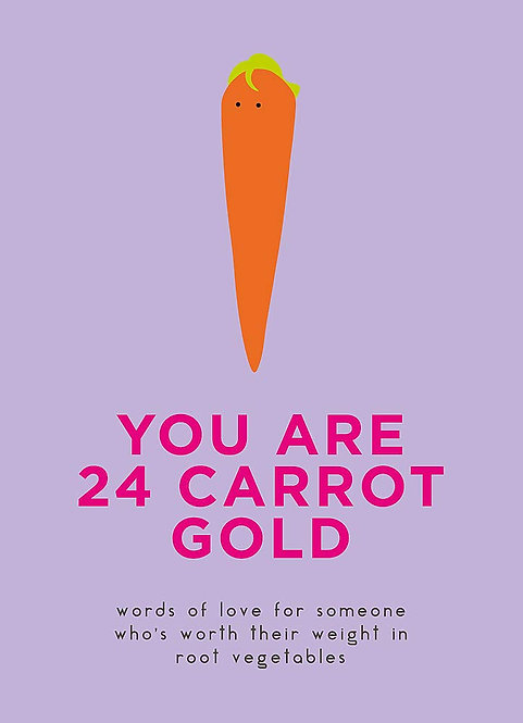 You Are 24 Carrot Gold BOOK