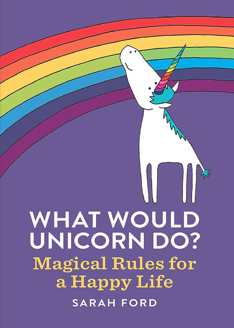 What Would Unicorn Do? - Sarah Ford book