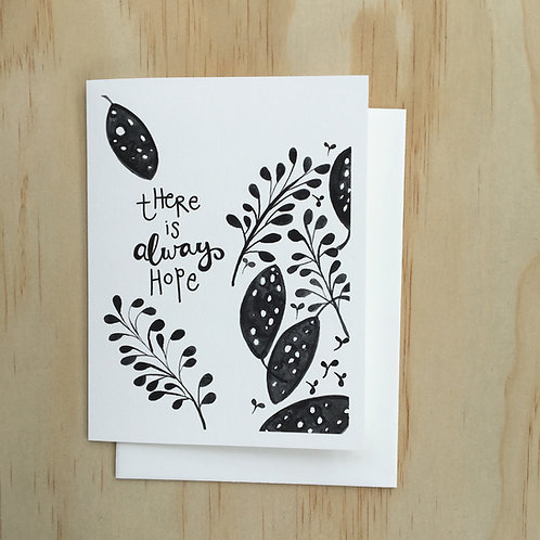 There is always Hope CARD