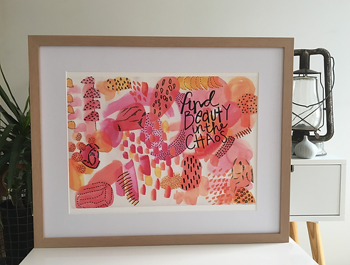 Find Beauty in the Chaos PRINT