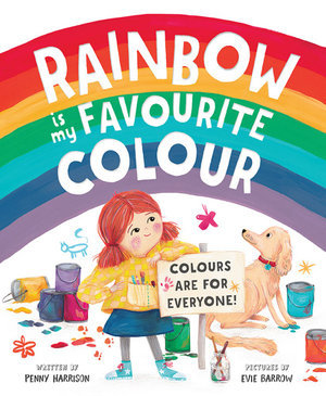 Rainbow is my Favourite Colour by Penny Harrison BOOK