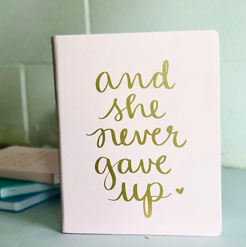 And She never gave up - Journal