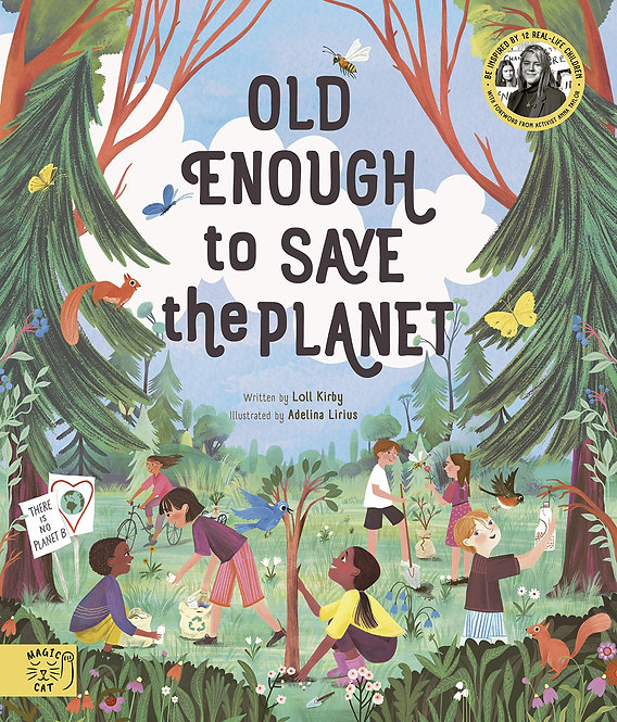 OLD ENOUGH TO SAVE THE PLANET book