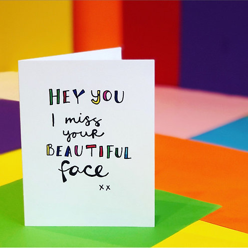 Miss Your Beautiful Face! CARD