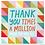 Thumbnail: Thank you times a Million BOOK