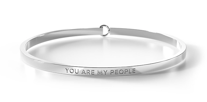 Clasp Bangle - You are My People - Be. Bangles