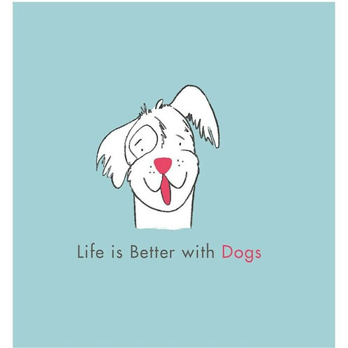 Life is Better with Dogs - book
