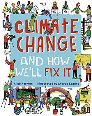 Climate Change And How We'll Fix It BOOK