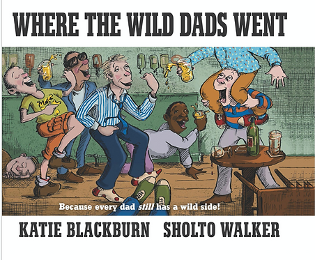 Where the Wild Dads Went Hardcover