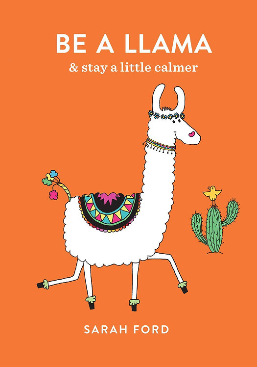 Be a Llama - Sarah Ford Book