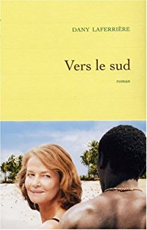 VERS LE SUD, DANY LAFERRIERE