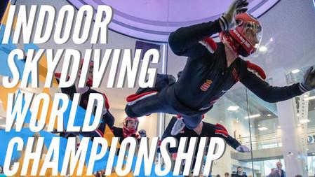 2019 FAI World Indoor Skydiving Championships | Highlight