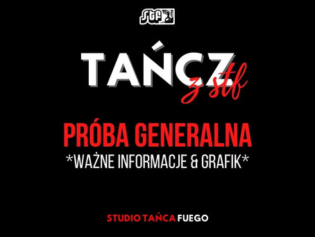 PRÓBA GENERALNA - 05.06