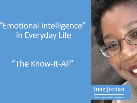 Emotional Intelligence 101 : The Know-it-all