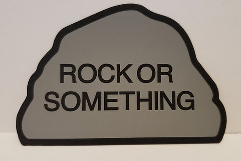 Rock or Something (magnet)