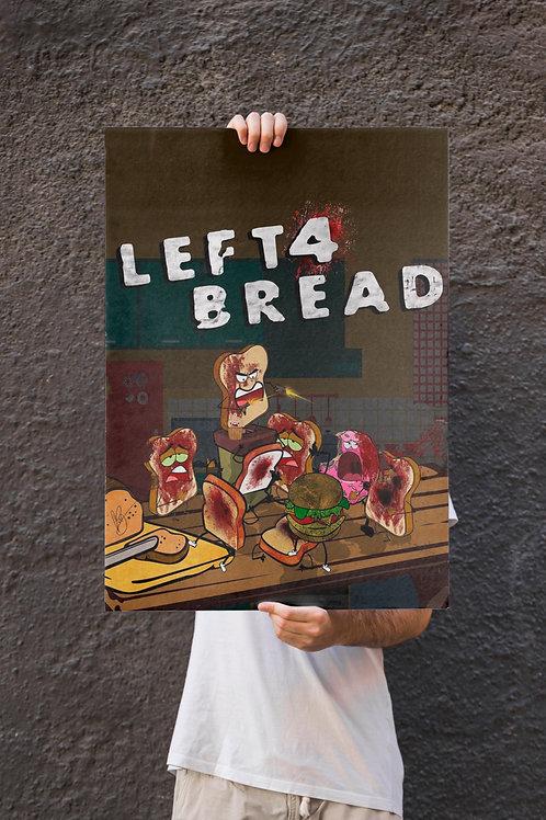 Left 4 Bread