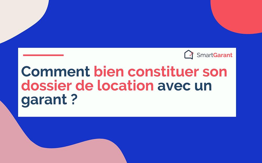 Trouver un garant pour location - SmartGarant