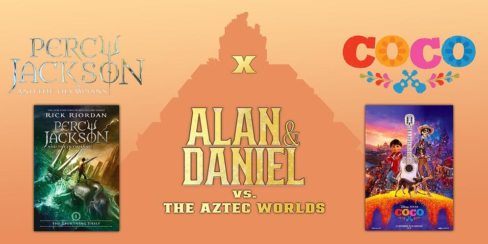 Alan & Daniel vs. The Aztec Worlds by Peter Lopez