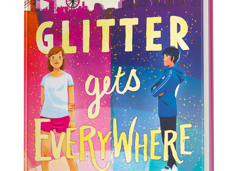 More praise for Glitter Gets Everywhere from Erin Entrada Kelly, Ann M. Martin and Leslie Connor