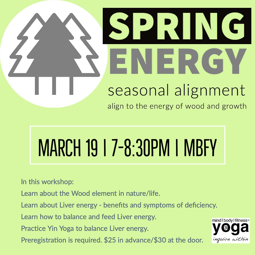 Spring Energy - Wood/Growth RESCHEDULED TO MARCH 26