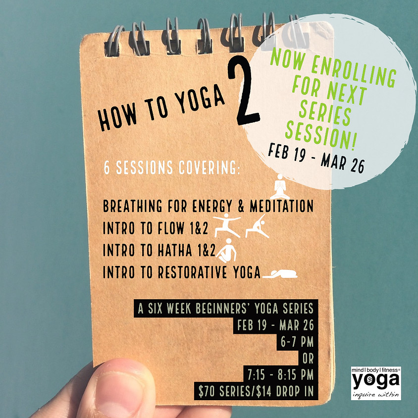 How To Yoga 2 - 7:15 pm Session
