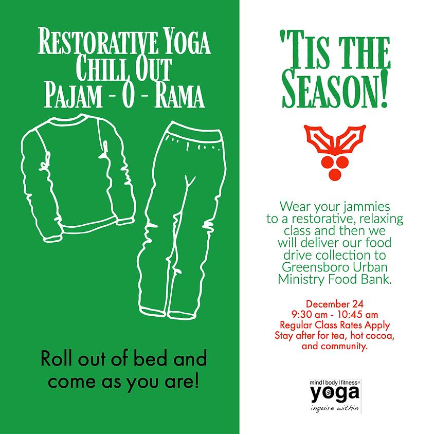 Restorative Yoga Chill Out Pajam O Rama
