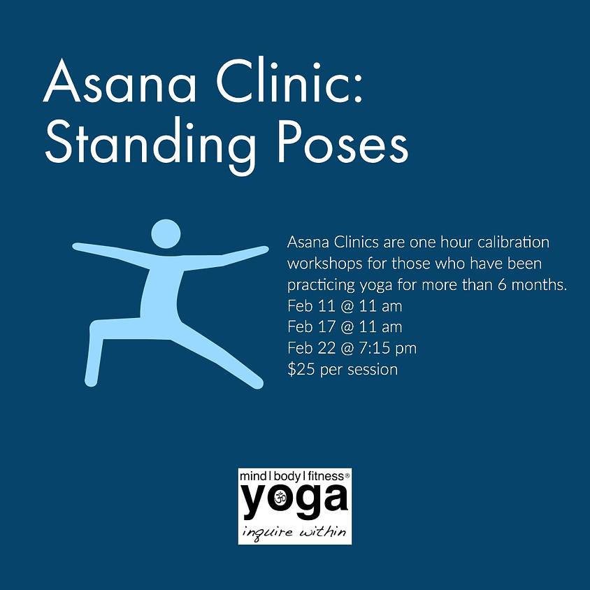 Asana Clinics - Feb - Standing Poses - 2/11