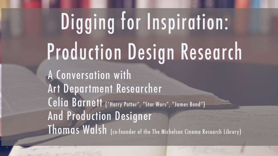 Digging for Inspiration: Production Design Research