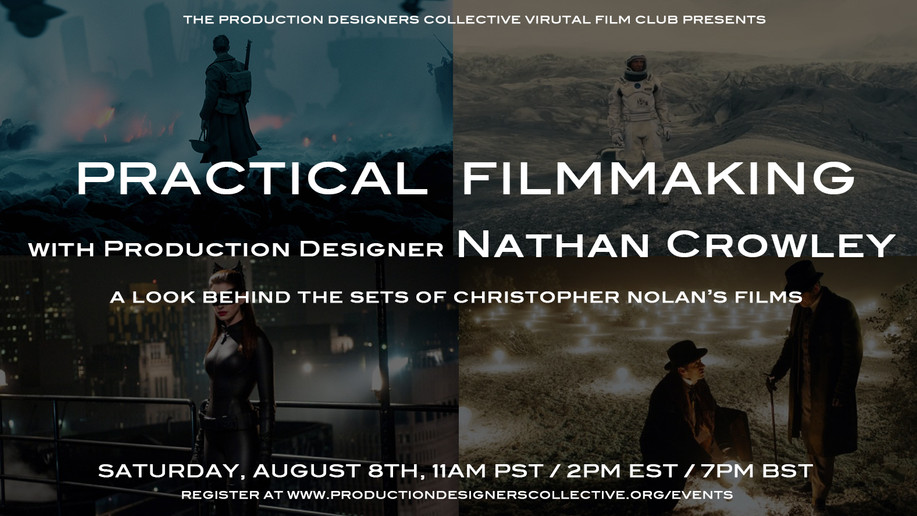 PDC Virtual Film Club - Practical Filmmaking with Nathan Crowley