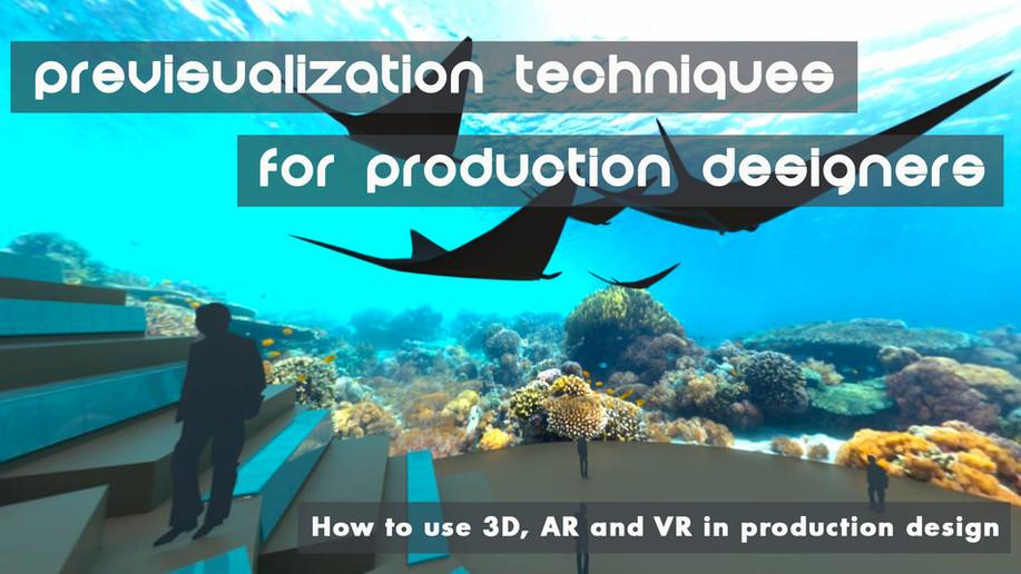 Previsualization Techniques for Production Designers