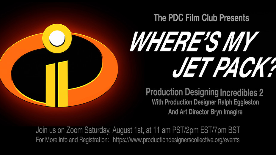 """PDC Virtual Film Club - """"Where's My Jet Pack?"""" - Production Designing """"Incredible"""