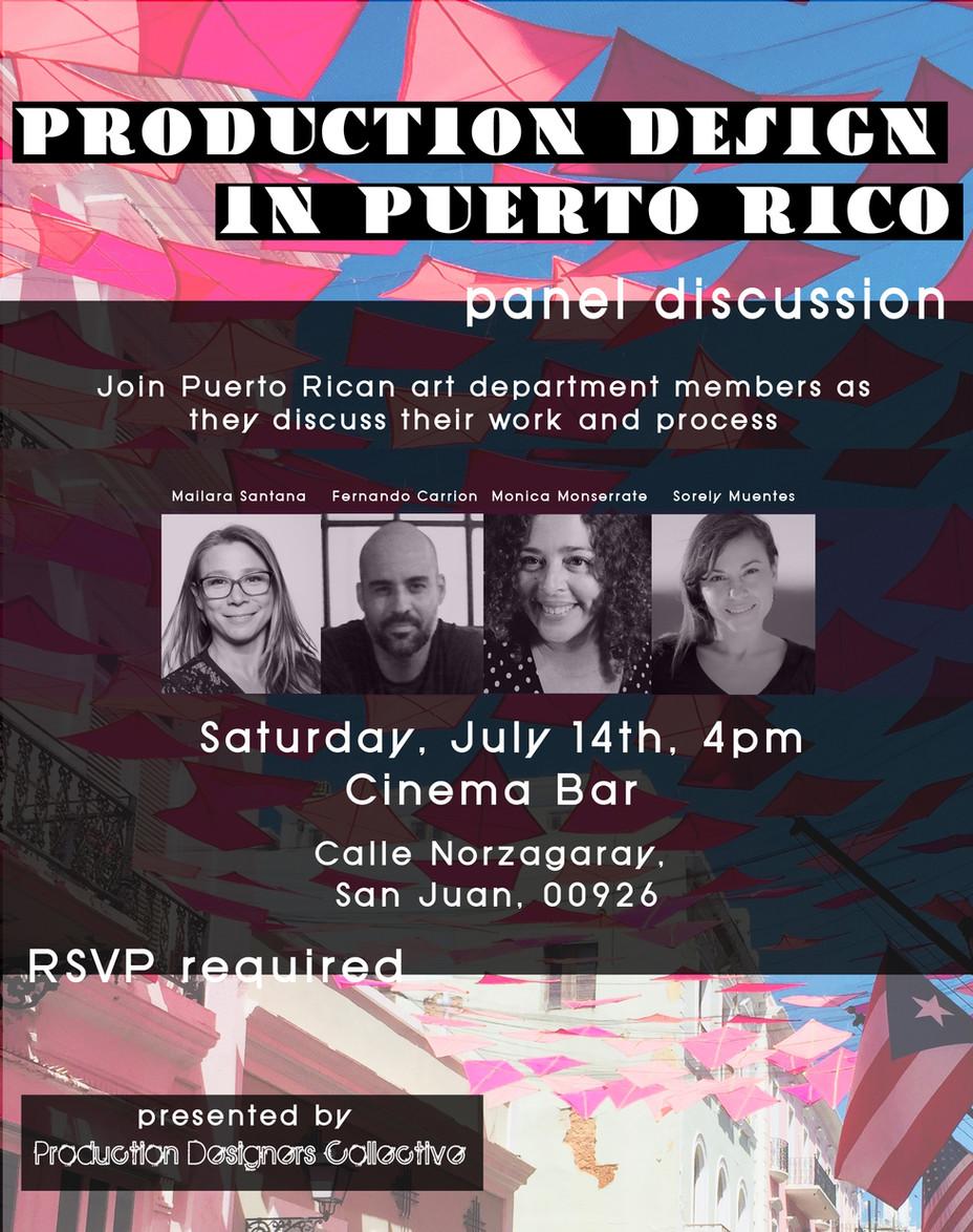 Puerto Rico Production Design Panel - July 2018