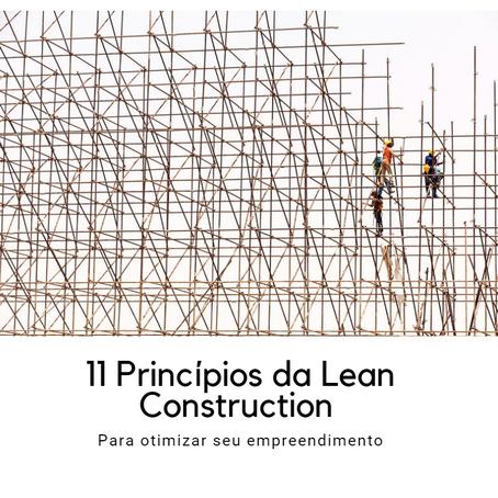 11 Princípios da Lean Construction para otimizar seu empreendimento