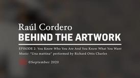 Raúl Cordero: Behind the Artwork