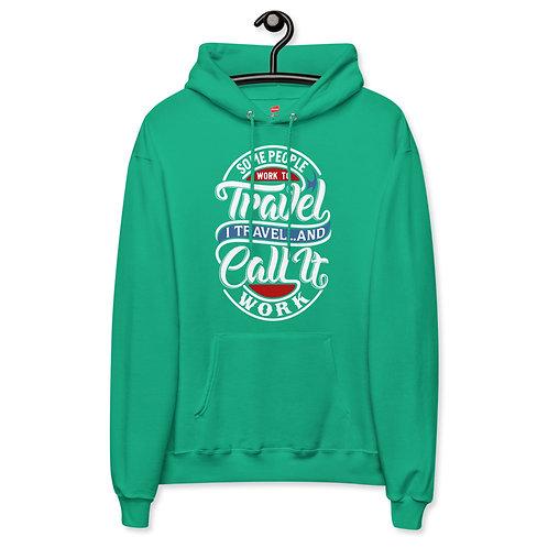 'Travel... Work' Unisex fleece hoodie