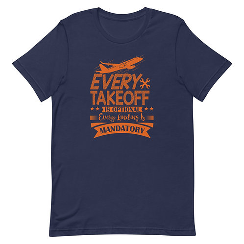 'Every Takeoff' Short-Sleeve Unisex T-Shirt