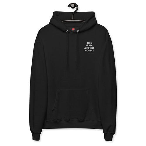 'This Is My Airport Hoodie' Unisex fleece hoodie