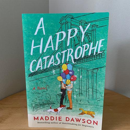 A Happy Catastrophe