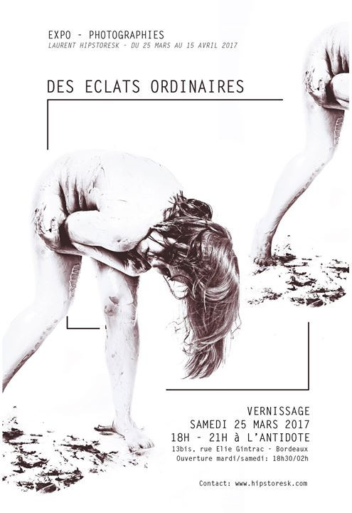"""Eclats Ordinaires"" Expo 25 Mars / 25 Avril - L'antidote"