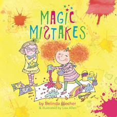 Magic Mistakes by Belinda Blecher