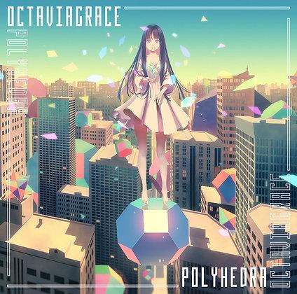 2nd EP「Polyhedra」