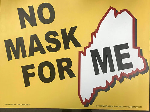 Sign - No MASK for ME