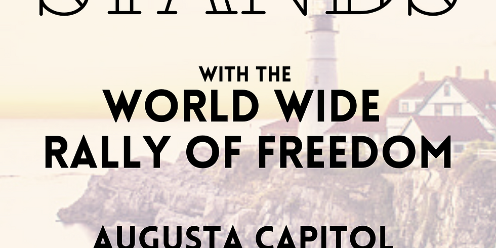 Maine Stands with The World Wide Rally for Freedom