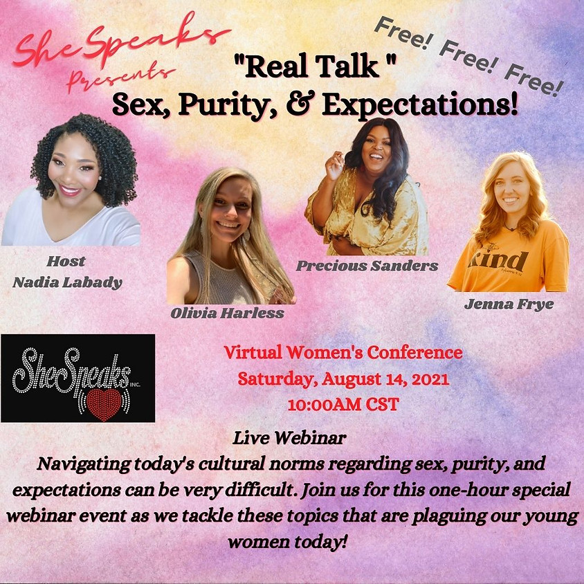 """""""Real Talk"""" - Sex, Purity, & Expectations!"""